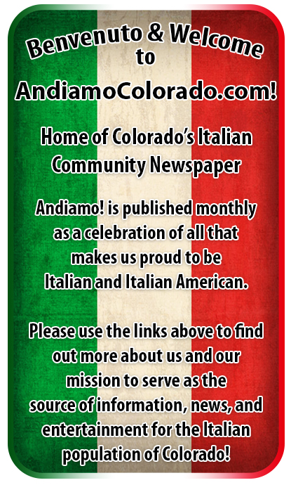 Benvenuto & Welcome to AndiamoColorado.com